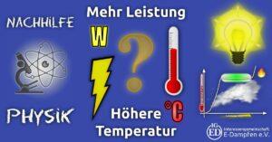 Titelbild - Nachhilfe Physik: Mehr Leistung = Höhere Temperatur? Falsch!